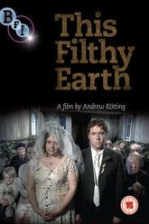 This Filthy Earth Trailer