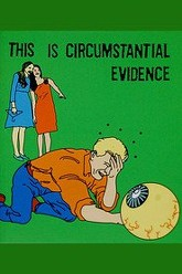 This Is Circumstantial Evidence Trailer