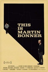 This Is Martin Bonner Trailer