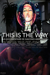 This  is the Way Trailer