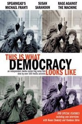 This Is What Democracy Looks Like Trailer
