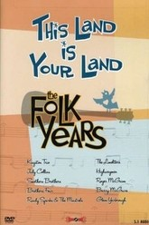 This Land is Your Land - Folk Years Trailer