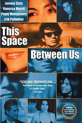 This Space Between Us Trailer
