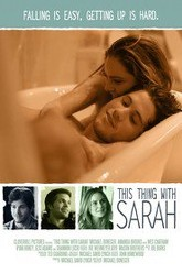 This Thing with Sarah Trailer