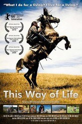 This Way of Life Trailer