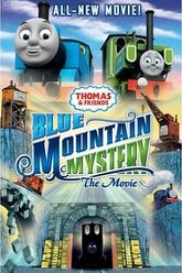 Thomas & Friends: Blue Mountain Mystery - The Movie Trailer