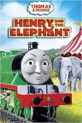 Thomas & Friends: Henry and the Elephant Trailer