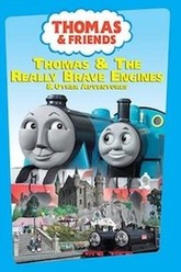 Thomas & Friends: Thomas & the Really Brave Engines Trailer