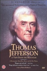 Thomas Jefferson: A View from the Mountain Trailer