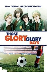 Those Glory Glory Days Trailer