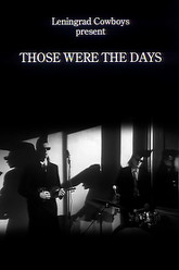 Those Were the Days Trailer