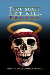 Thou Shalt Not Kill... Except Trailer
