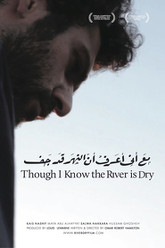 Though I Know the River Is Dry Trailer