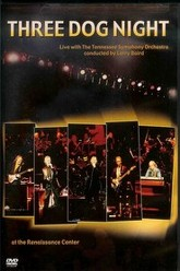 Three Dog Night - Live with the Tennessee Symphony Orchestra Trailer