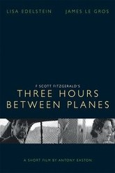 Three Hours Between Planes Trailer
