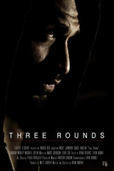 Three Rounds Trailer