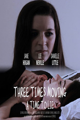 Three Times Moving: A Time to Lie Trailer