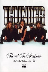 Thunder - Flawed To Perfection (The Video Collection 1990-1995) Trailer