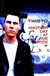 Tiësto: Another Day at the Office Trailer