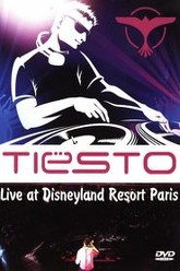 Tiesto - Live At Disneyland Resort Paris Trailer