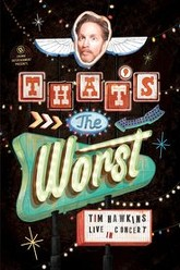 Tim Hawkins - That's the Worst! Trailer