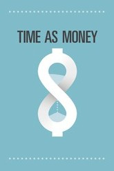 Time As Money Trailer