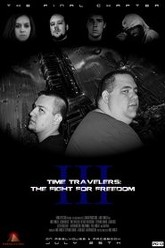 Time Travelers 3: The Fight For Freedom Trailer