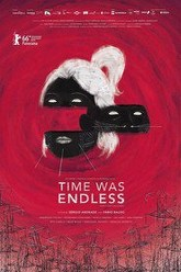 Time Was Endless Trailer