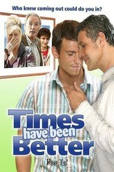 Times Have Been Better Trailer