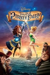 Tinker Bell and the Pirate Fairy Trailer