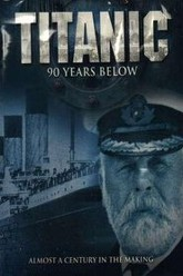 Titanic: 90 Years Below Trailer