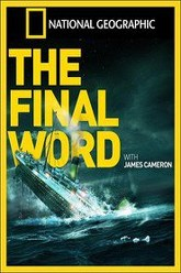 Titanic: The Final Word with James Cameron Trailer