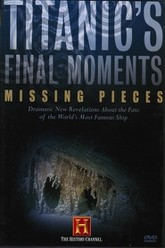 Titanic's Final Moments: Missing Pieces Trailer