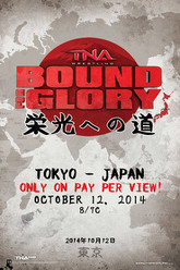 TNA Bound For Glory 2014 Trailer