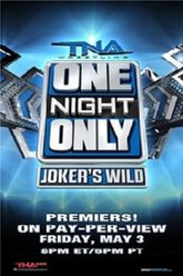 TNA One Night Only: Joker's Wild 2013 Trailer