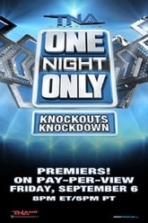 TNA One Night Only: Knockouts Knockdown 2013 Trailer