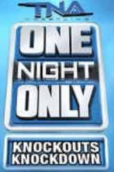 TNA One Night Only: Knockouts Knockdown 4 Trailer