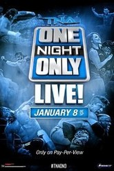 TNA One Night Only: Live Trailer