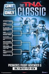 TNA One Night Only: TNA Classic 2015 Trailer