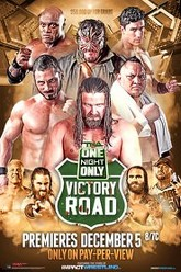 TNA One Night Only: Victory Road Trailer