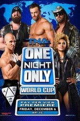 TNA One Night Only: World Cup of Wrestling 2013 Trailer