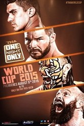 TNA One Night Only: World Cup of Wrestling 3 Trailer