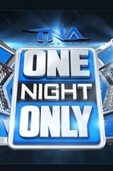 TNA One Night Only: X-Travaganza 2 Trailer