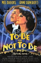 To Be or Not to Be Trailer