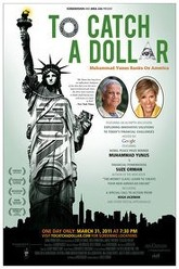 To Catch a Dollar: Muhammad Yunus Banks on America Trailer