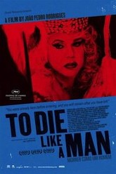 To Die Like a Man Trailer