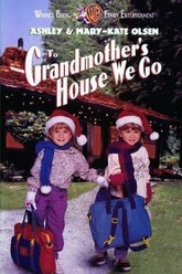 To Grandmother's House We Go Trailer