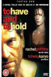 To Have & To Hold Trailer