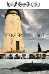To Keep the Light Trailer