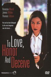 To Love, Honor and Deceive Trailer